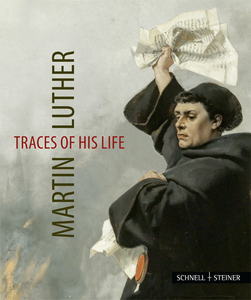 Martin Luther - Traces of his Life. Martin Luther - Lebensspuren, engl. | Dodax.at