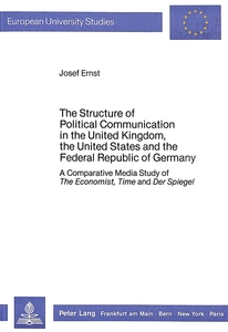 The Structure of Political Communication in the United Kingdom, the United States and the Federal Republic of Germany | Dodax.at