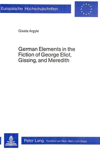 German Elements in the Fiction of George Eliot, Gissing, and Meredith | Dodax.at