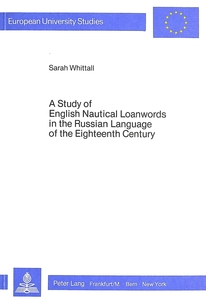 A Study of English Nautical Loanwords in the Russian Language of the Eighteenth Century | Dodax.at
