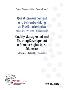 Qualitätsmanagement und Lehrentwicklung an Musikhochschulen Quality Management and Teaching Development in German Higher Music Education | Dodax.at