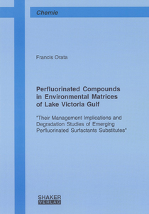 Perfluorinated Compounds in Environmental Matrices of Lake Victoria Gulf | Dodax.ch