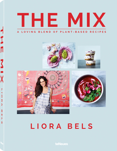 The Mix - A Loving Blend of Plant-Based Recipes | Dodax.de