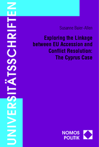 Exploring the Linkage between EU Accession and Conflict Resolution: The Cyprus Case | Dodax.ch