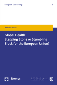 Global Health: Stepping Stone or Stumbling Block for the European Union? | Dodax.at