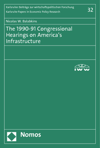 The 1990-91 Congressional Hearings on America's Infrastructure | Dodax.ch