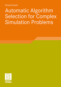Automatic Algorithm Selection for Complex Simulation Problems | Dodax.ch