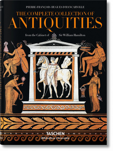 The Complete Collection of Antiquities from the Cabinet of Sir William Hamilton. Die Antikensammlung aus dem Kabinett von Sir William Hamilton | Dodax.de