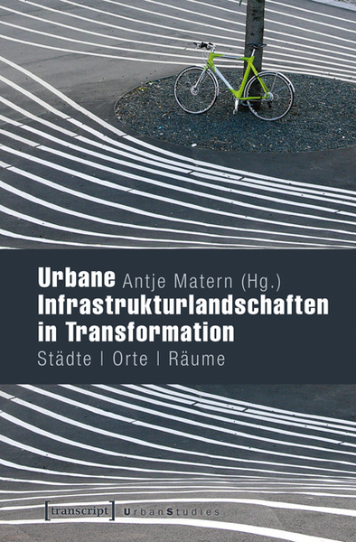 Urbane Infrastrukturlandschaften in Transformation | Dodax.co.uk