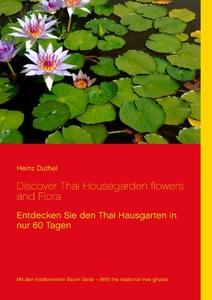 Discover Thai Housegarden flowers and Flora photobook | Dodax.ch