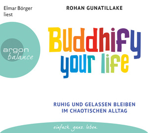 Buddhify your life, 3 Audio-CDs | Dodax.at