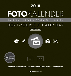 Foto-Bastelkalender schwarz aufstellbar 2018 - Bastelkalender / Do it yourself calendar (16 x 17) - datiert - Kreativkalender | Dodax.at