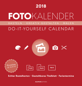 Foto-Bastelkalender rot 2018 - Bastelkalender / Do it yourself calendar (21 x 22) - datiert - Kreativkalender | Dodax.com