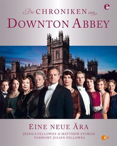 Die Chroniken von Downton Abbey | Dodax.de