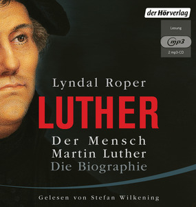 Luther - Der Mensch Martin Luther: Die Biographie, 2 MP3-CDs | Dodax.at