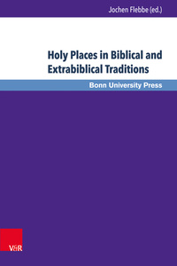 Holy Places in Biblical and Extrabiblical Traditions | Dodax.at