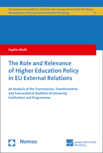 The Role and Relevance of Higher Education Policy in EU External Relations | Dodax.pl