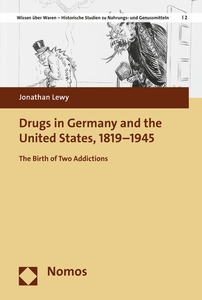 Drugs in Germany and the United States, 1819-1945 | Dodax.at