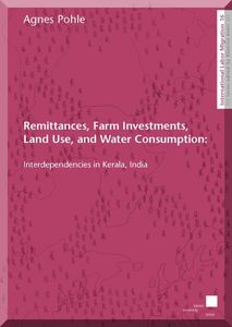 Remittances, Farm Investments, Land Use, and Water Consumption: Interdependencies in Kerala, India | Dodax.ch