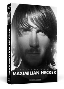 The Rise And Fall Of Maximilian Hecker | Dodax.pl