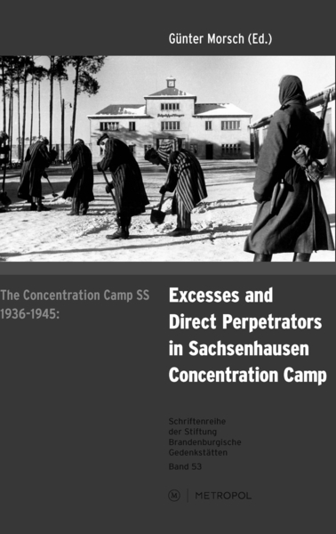 The concentration camp SS 1936-1945: Excess and direct perpetrators in Sachsenhausen concentration camp   Dodax.de