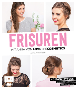 FRISUREN mit Anna von Lovethecosmetics | Dodax.at