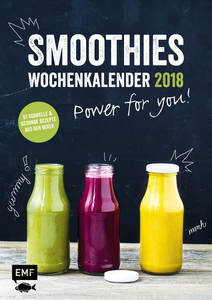Smoothies Wochenkalender 2018 - Power for you! | Dodax.at