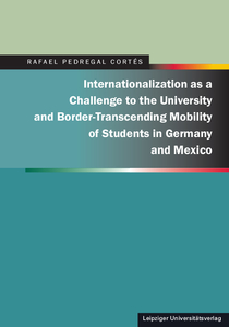 Internationalization as a Challenge to the University and Border-Transcending Mobility of Students in Germany and Mexico | Dodax.at