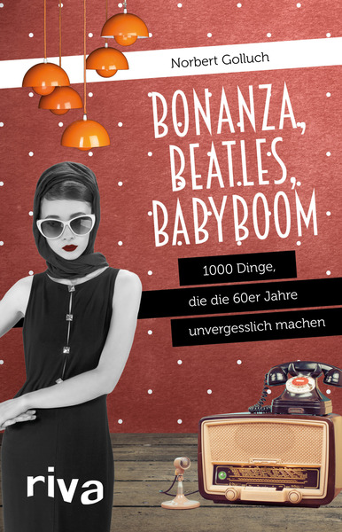 Bonanza, Beatles, Babyboom | Dodax.at