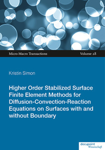 Higher Order Stabilized Surface Finite Element Methods for Diffusion-Convection-Reaction Equations on Surfaces with and without Boundary | Dodax.co.uk