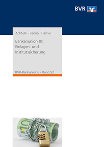 Bankenunion III: Einlagen- und Institutssicherung | Dodax.at