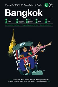 The Monocle Travel Guide: Bangkok | Dodax.ch