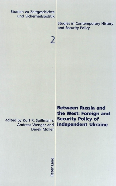 Between Russia and the West:- Foreign and Security Policy of Independent Ukraine | Dodax.de