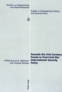 Towards the 21st Century: Trends in Post-Cold War International Security Policy   Dodax.de