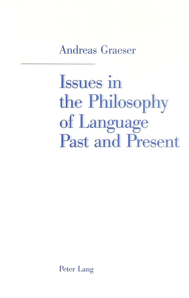 Issues in the Philosophy of Language Past and Present | Dodax.at