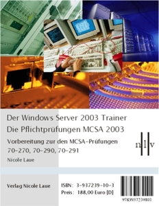 Der Interaktive Windows Server 2003 Trainer - Die Pflichtprüfungen MCSA 2003, DVD-ROM | Dodax.ch