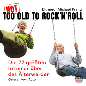 Not Too Old To Rock'n Roll, 3 Audio-CDs   Dodax.at