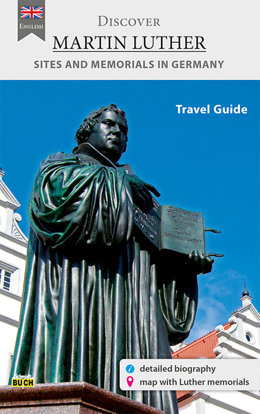 Discover Martin Luther - Travel Guide   Dodax.nl