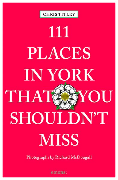 111 Places in York that you shouldn't miss | Dodax.ch
