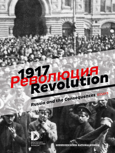 1917. Revolution. - Russia and the Consequences | Dodax.at