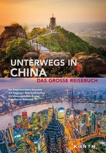 KUNTH Bildband Unterwegs in China | Dodax.at