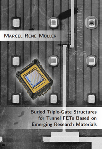 Buried Triple-Gate Structures for Tunnel FETs Based on Emerging Research Materials | Dodax.at
