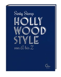 Hollywood Style von A bis Z | Dodax.at