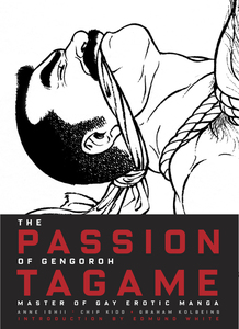 The Passion of Gengoroh Tagame | Dodax.de