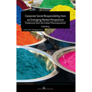 Corporate Social Responsibility from an Emerging Market Perspective: Evidences from the Indian Pharmaceutical Industry edition | Dodax.pl