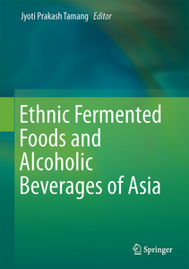 Ethnic Fermented Foods and Alcoholic Beverages of Asia   Dodax.ch