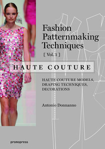 Fashion Patternmaking Techniques - Haute couture. Vol.1   Dodax.at