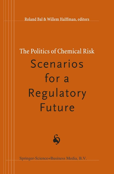 The Politics of Chemical Risk: Scenarios for a Regulatory Future | Dodax.pl
