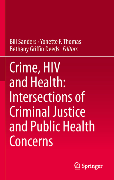 Crime, HIV and Health: Intersections of Criminal Justice and Public Health Concerns   Dodax.ch