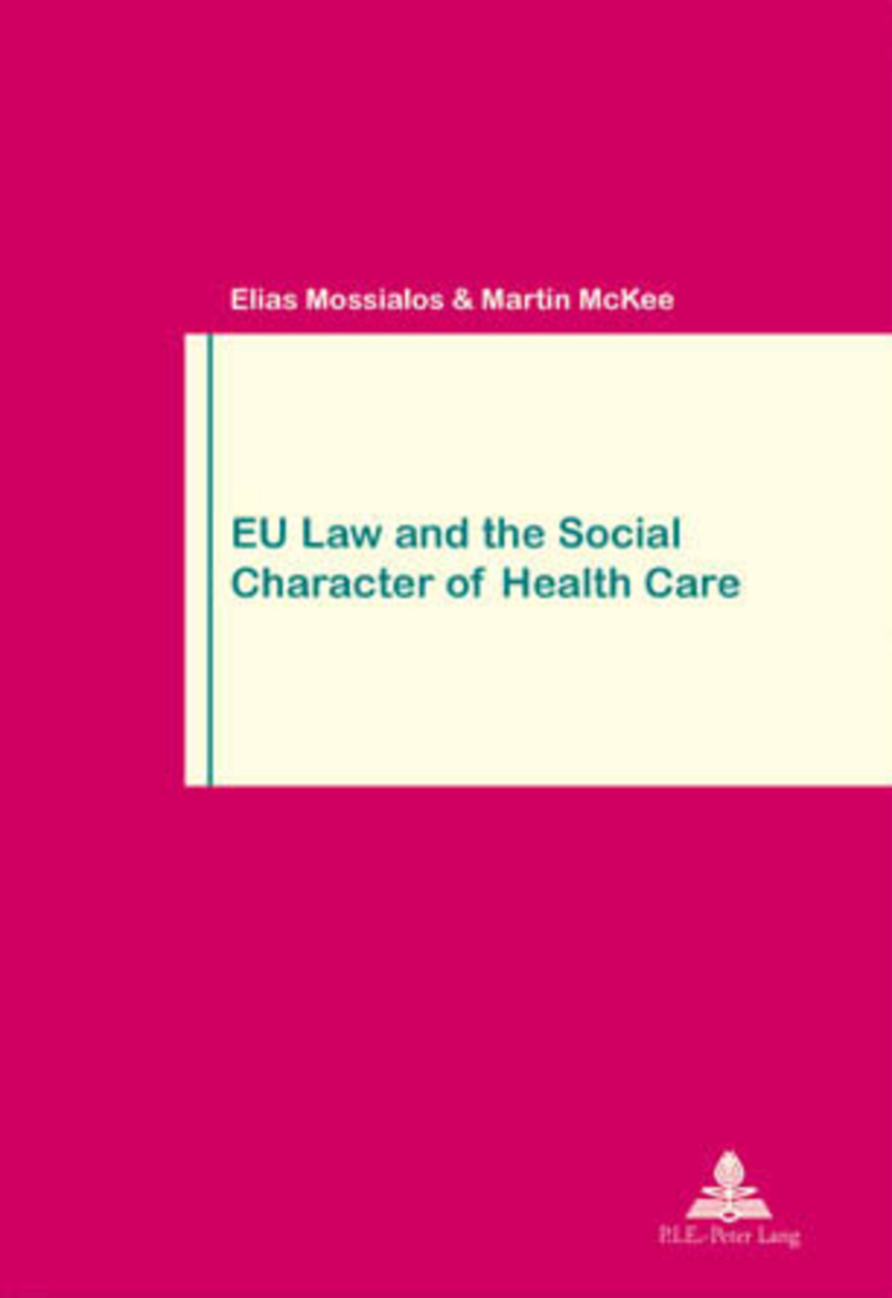 EU Law and the Social Character of Health Care | Dodax.pl